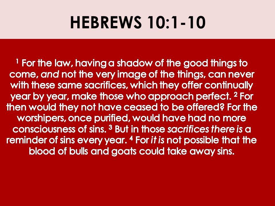 HEBREWS 10:1-10