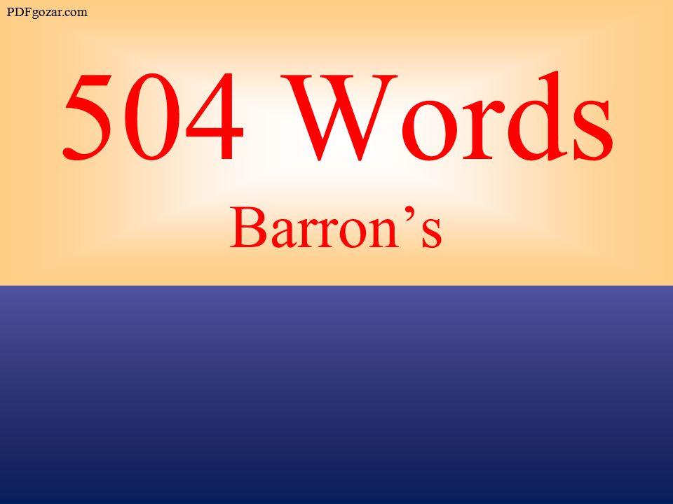 PDFgozar.com 504 Words Barron's PDFgozar.com