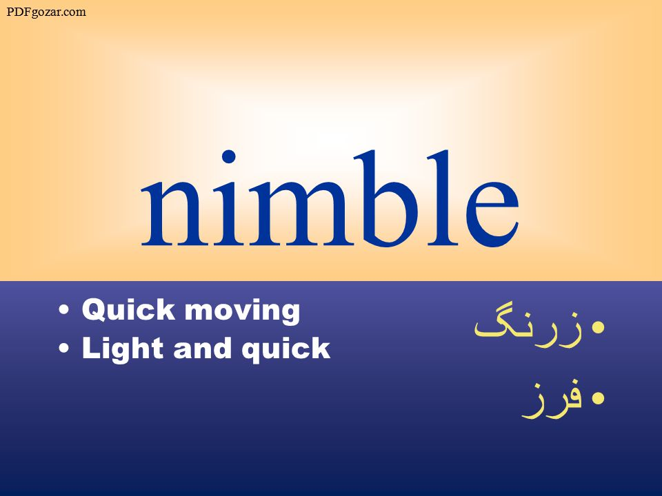 nimble Quick moving Light and quick زرنگ فرز PDFgozar.com
