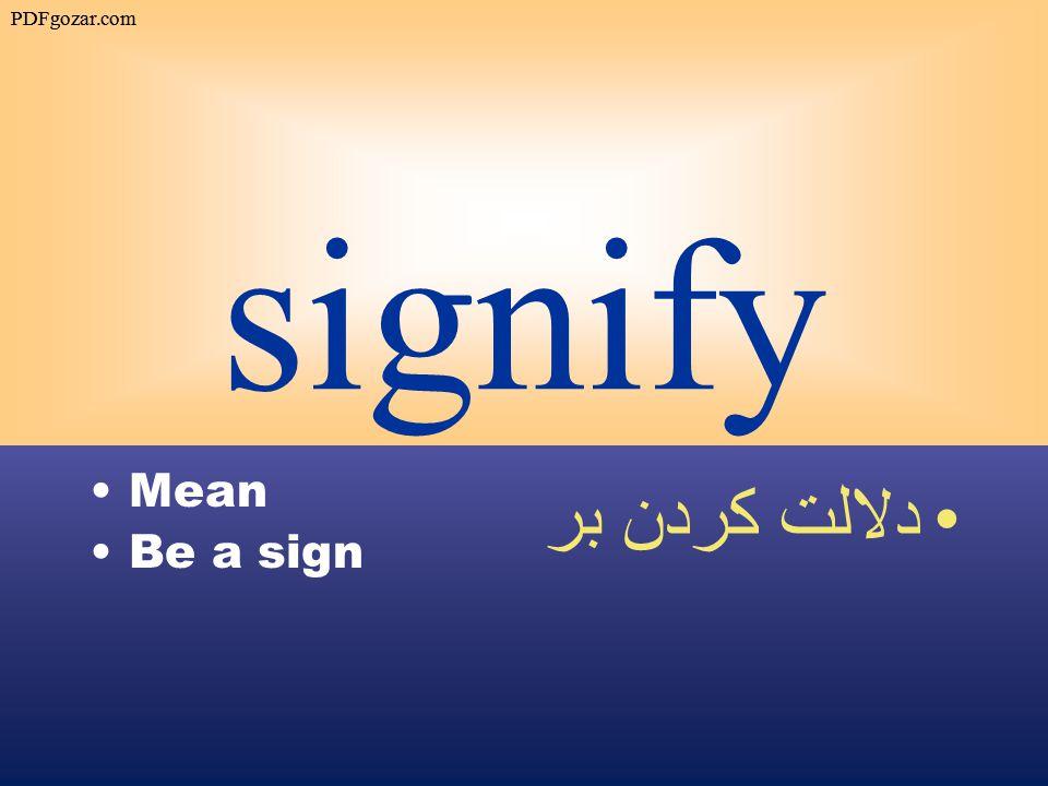 signify Mean Be a sign دلالت كردن بر PDFgozar.com