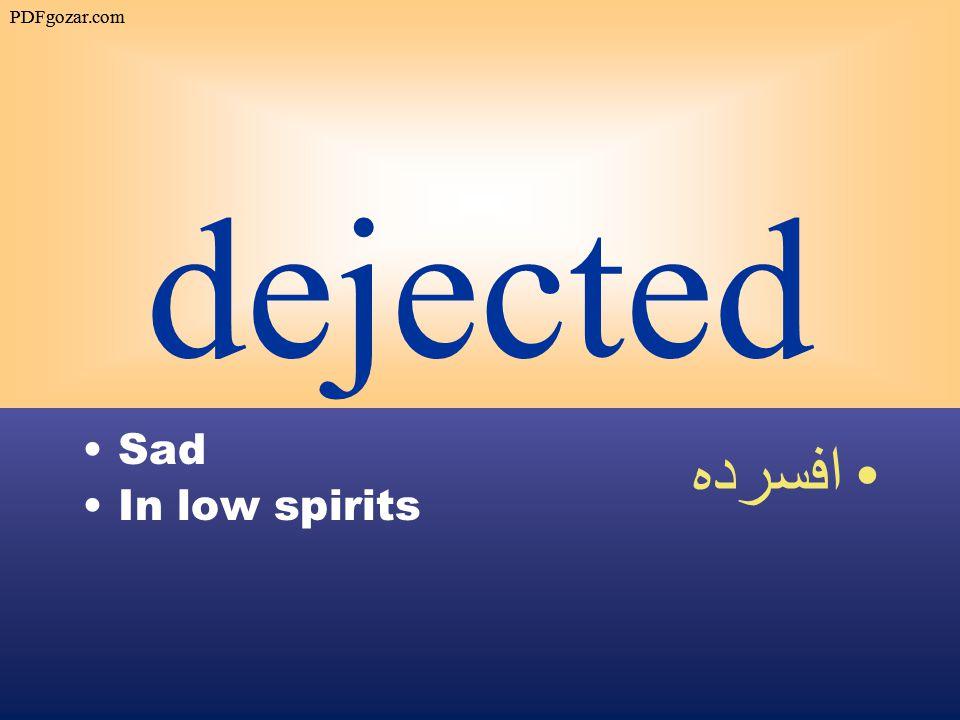 dejected Sad In low spirits افسرده PDFgozar.com