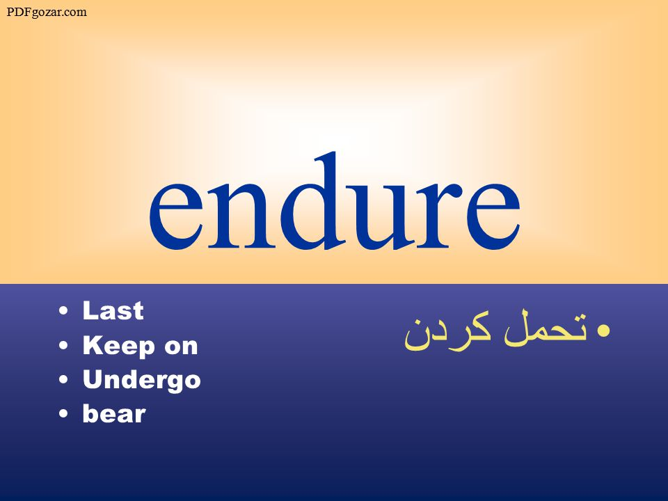 endure Last Keep on Undergo bear تحمل كردن PDFgozar.com