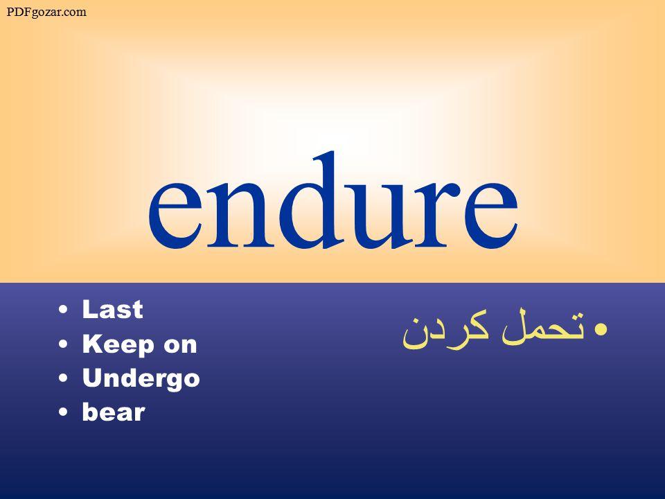 endure Last Keep on Undergo bear تحمل كردن PDFgozar.com