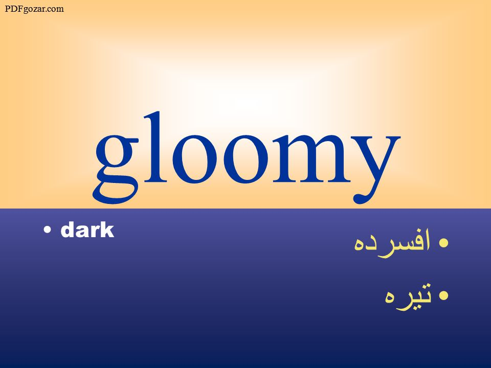 gloomy dark افسرده تيره PDFgozar.com