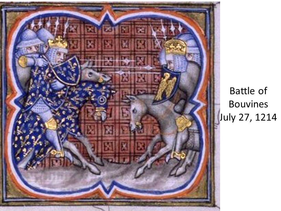 Battle of Bouvines July 27, 1214