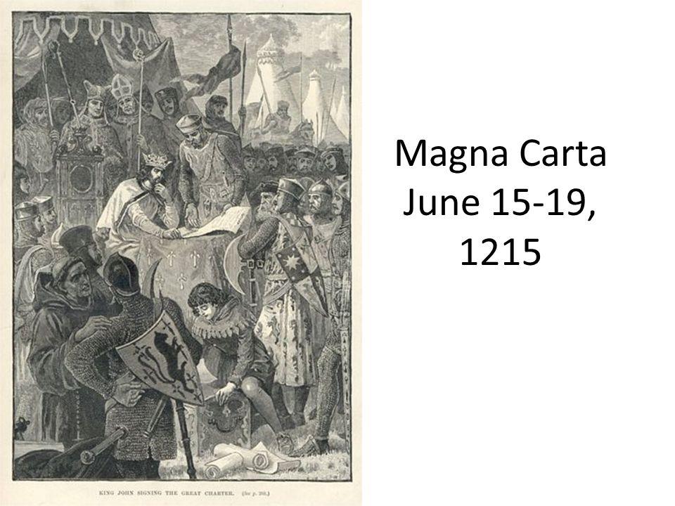 Magna Carta June 15-19, 1215