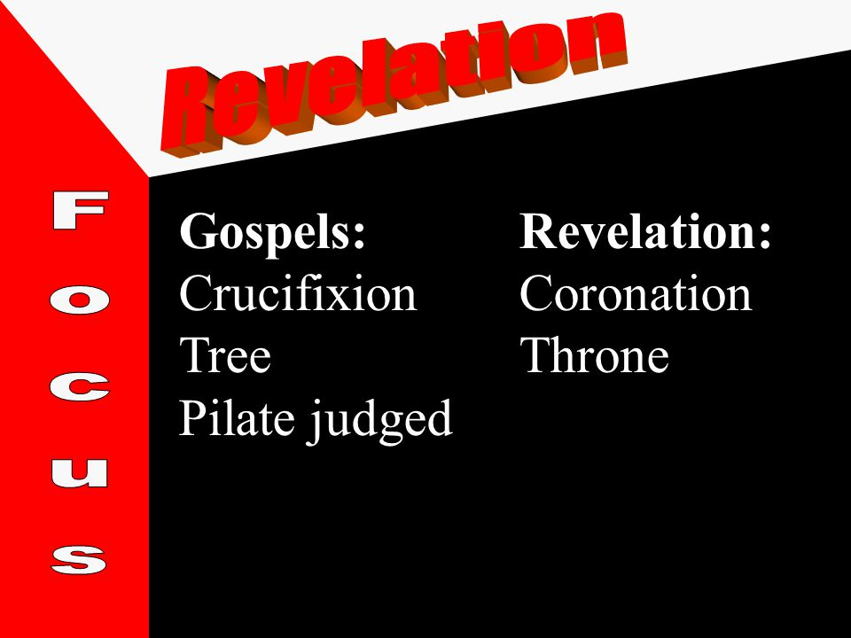 Gospels:Revelation: CrucifixionCoronation TreeThrone Pilate judged