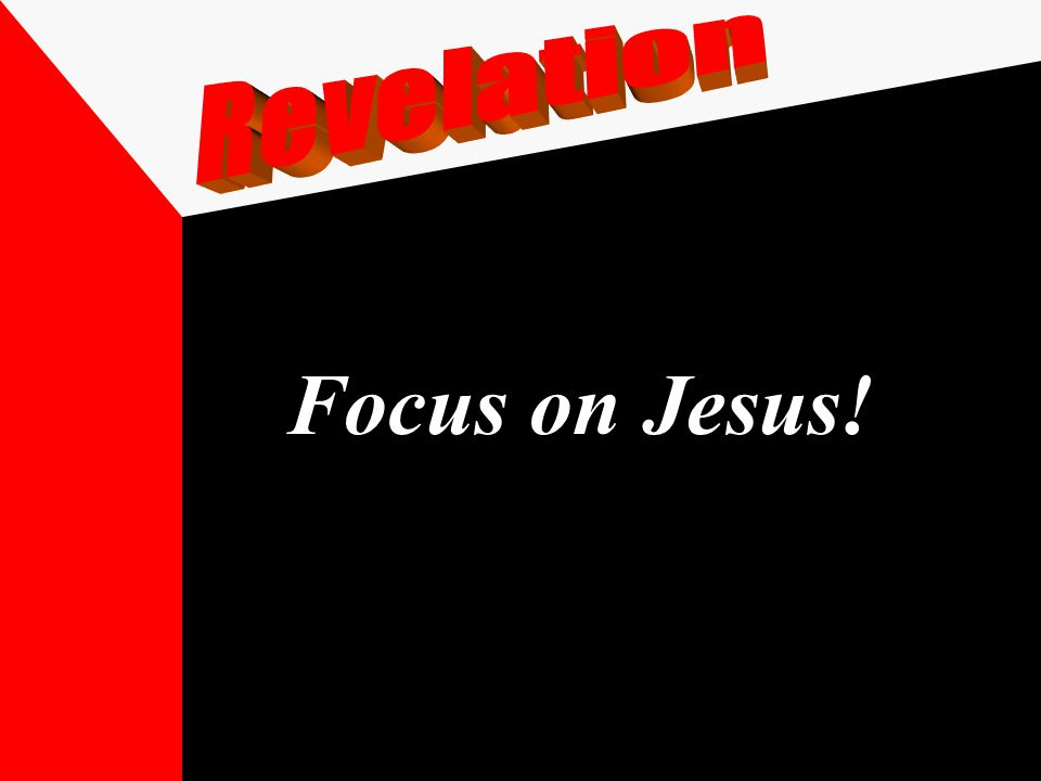 Focus on Jesus!