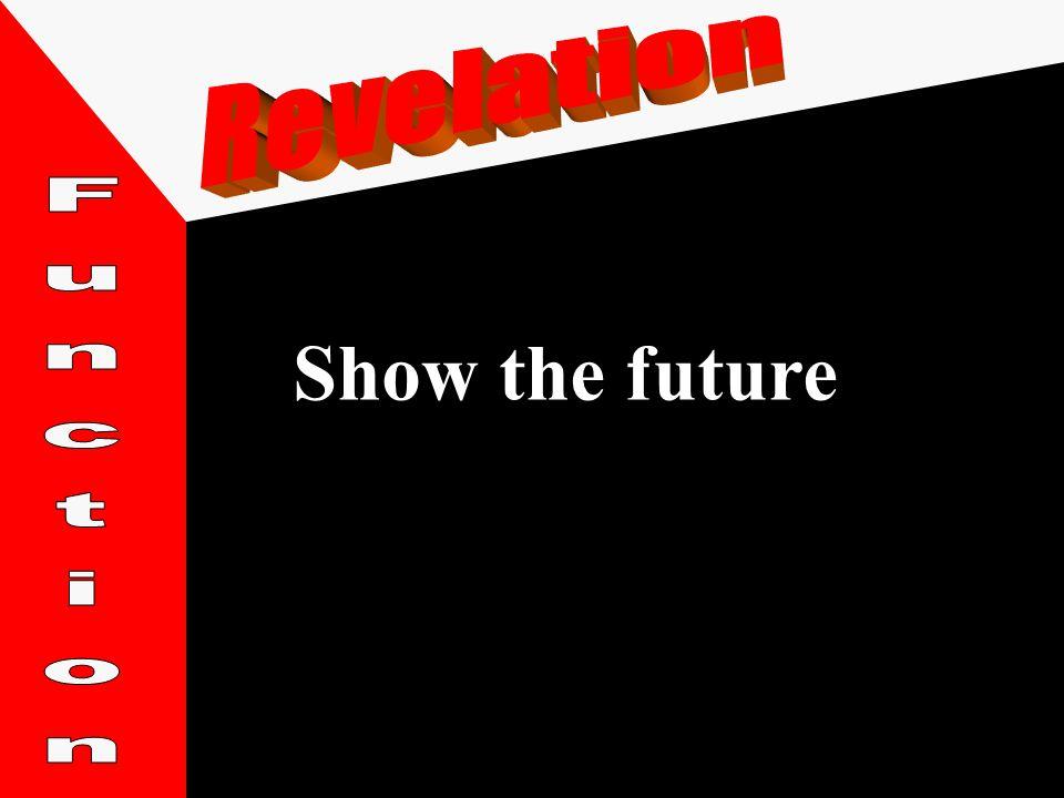 Show the future