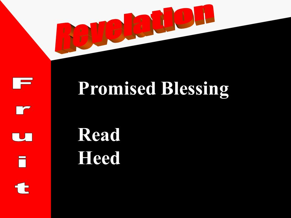 Promised Blessing Read Heed