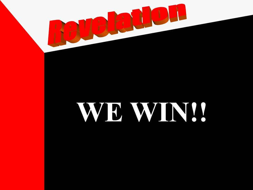 WE WIN!!