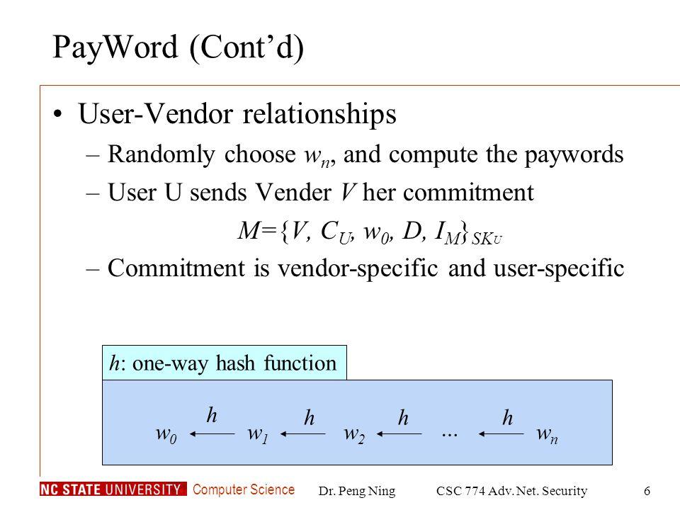 Computer Science Dr.Peng NingCSC 774 Adv. Net.