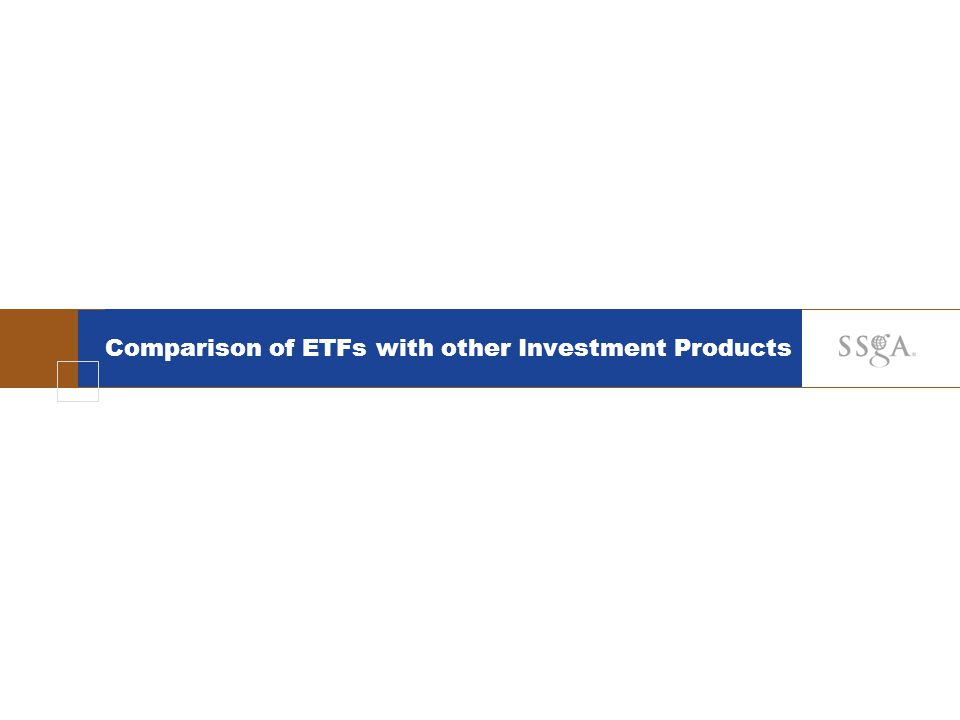 Comparison of ETFs with other Investment Products