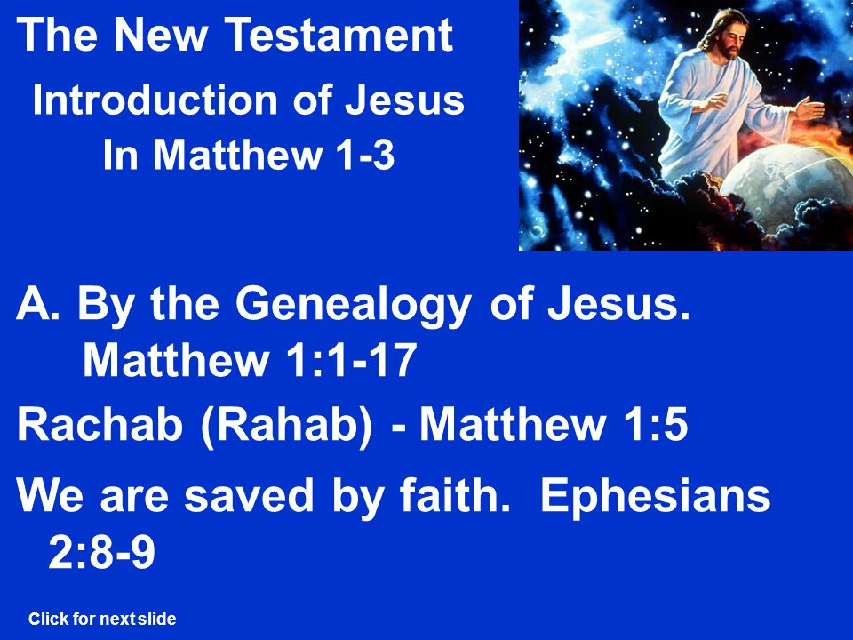 The New Testament Introduction of Jesus In Matthew 1-3 Rachab (Rahab) - Matthew 1:5 A.