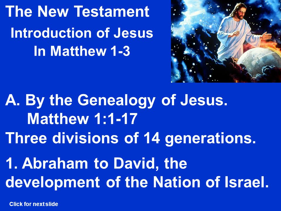 The New Testament Introduction of Jesus In Matthew 1-3 A.