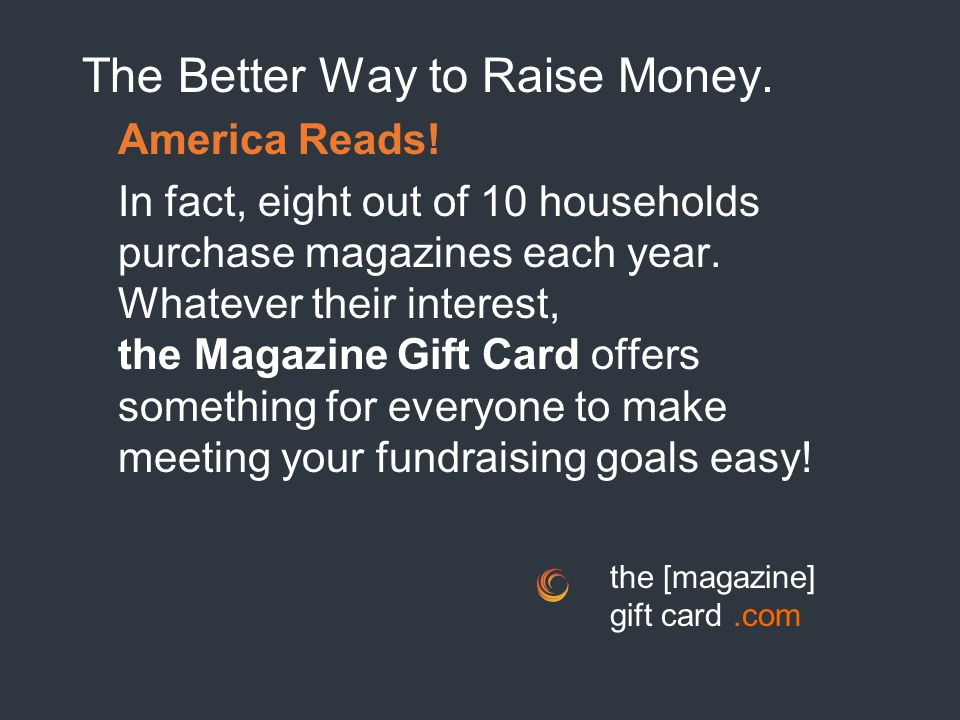 The Better Way to Raise Money.America Reads.