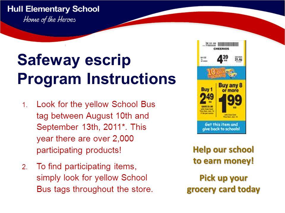 Safeway escrip Program Instructions 3.