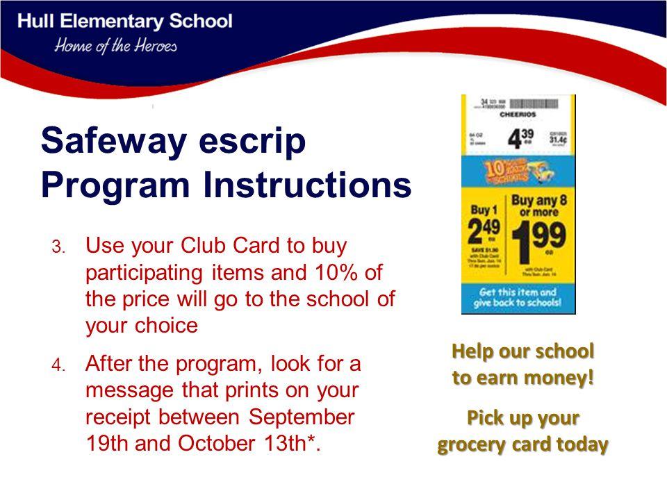 Safeway escrip Program Instructions 5.