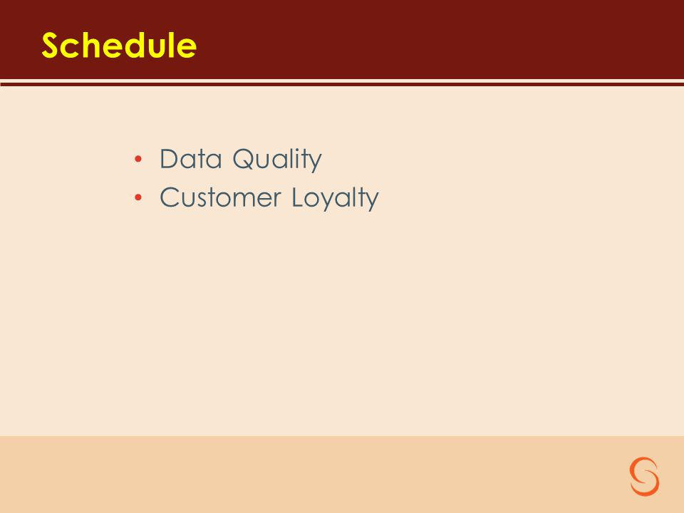 Schedule Data Quality Customer Loyalty