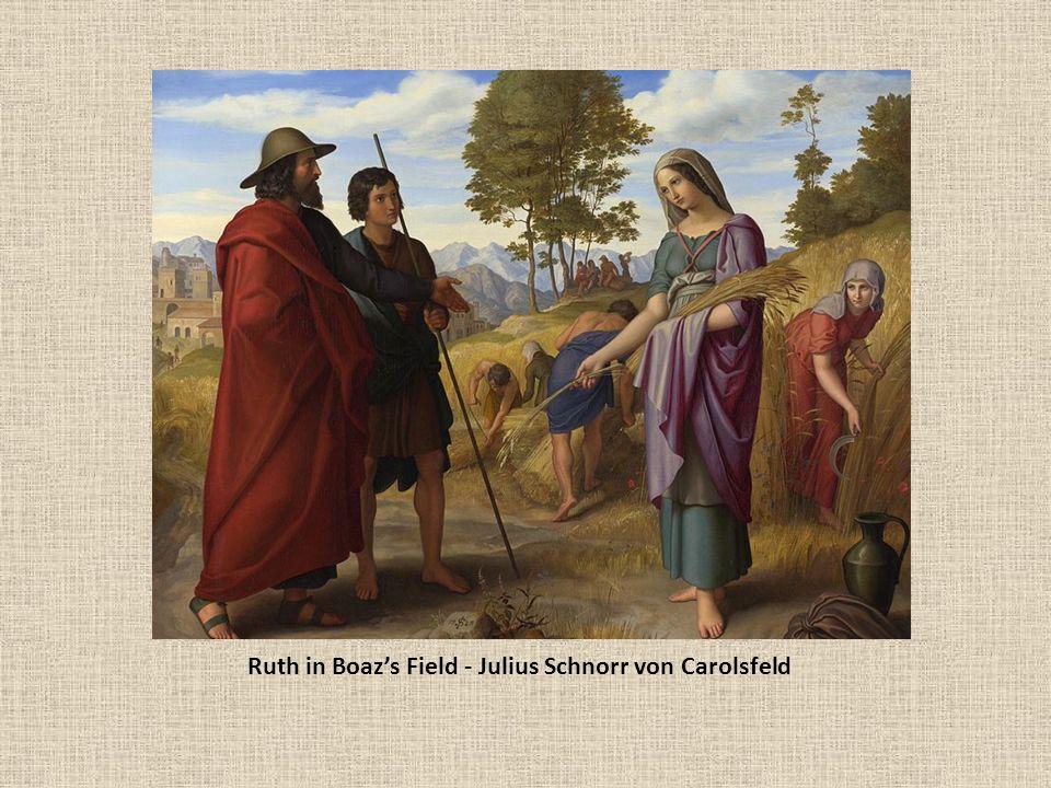Ruth in Boaz's Field - Julius Schnorr von Carolsfeld