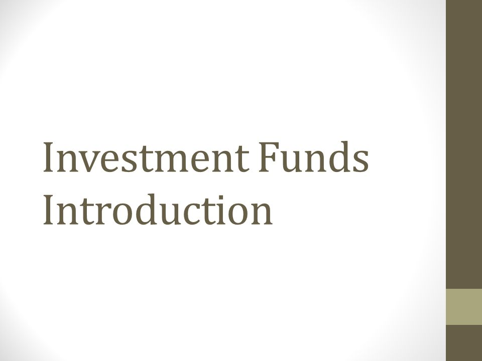 Investment Funds Introduction