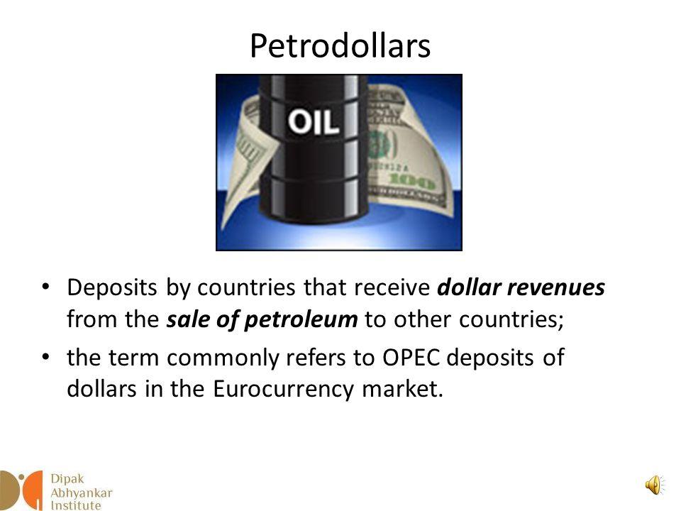 Petrodollars Dipak Abhyankar