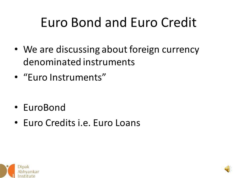 Euro Bonds Dipak Abhyankar
