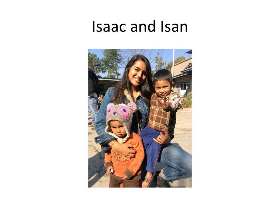 Isaac and Isan