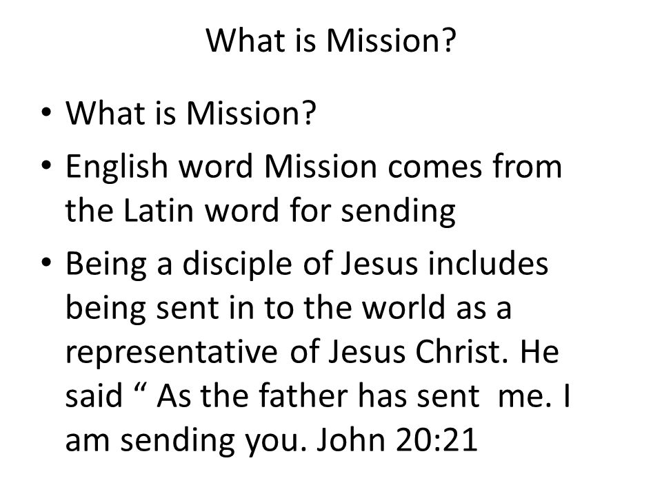 Why we need Mission.
