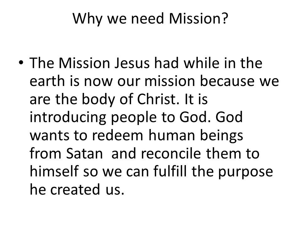 Why we need to preach the gospel.