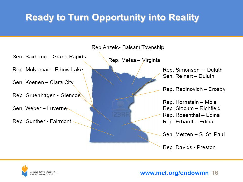 Ready to Turn Opportunity into Reality www.mcf.org/endowmn 16 Rep.