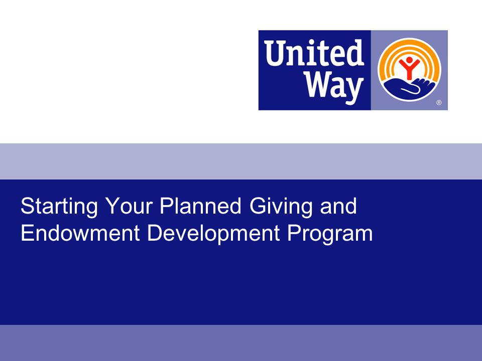 Starting Your Planned Giving and Endowment Development Program