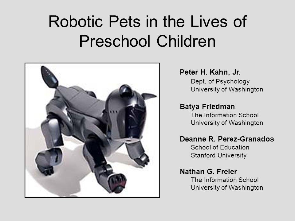 Robotic Pets in the Lives of Preschool Children Peter H.