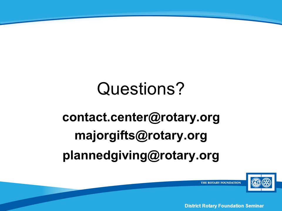 District Rotary Foundation Seminar Questions.