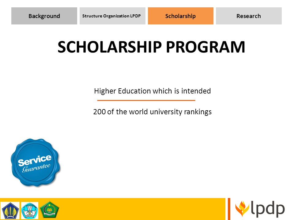 Higher Education which is intended 200 of the world university rankings SCHOLARSHIP PROGRAM Background Structure Organization LPDP ScholarshipResearch