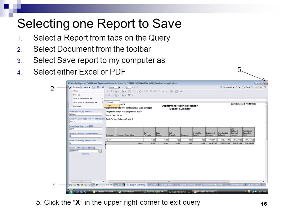 Selecting one Report to Save 1. Select a Report from tabs on the Query 2.