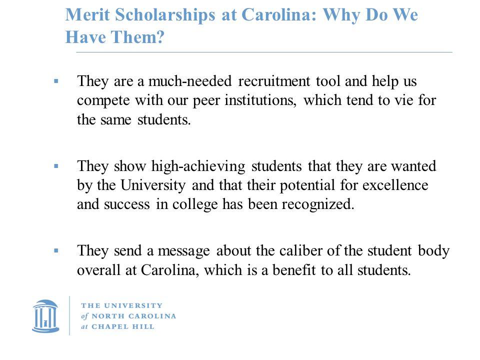 Merit Scholarships at Carolina: Why Do We Have Them.