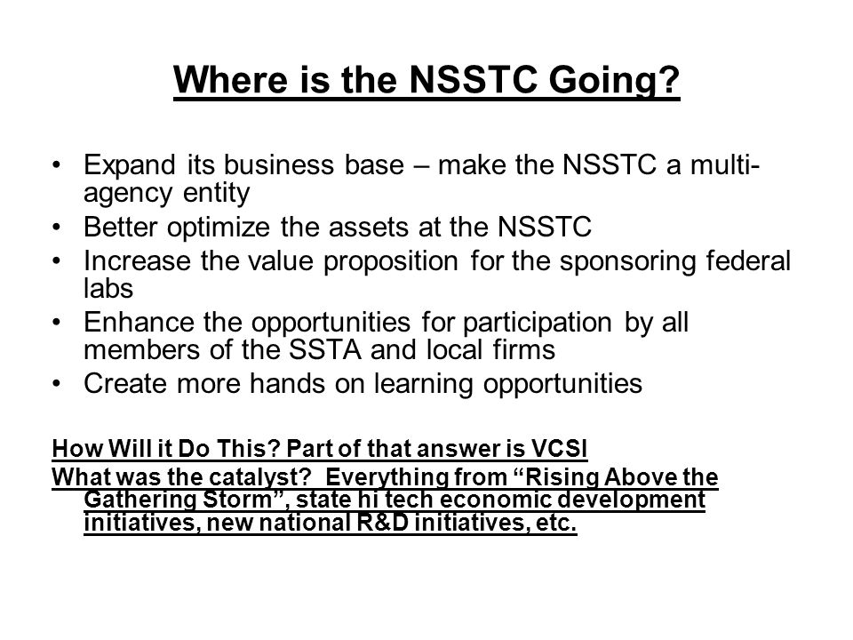 Where is the NSSTC Going.