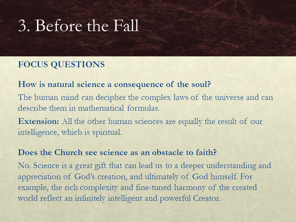 How is natural science a consequence of the soul? The human mind can decipher the complex laws of the universe and can describe them in mathematical f