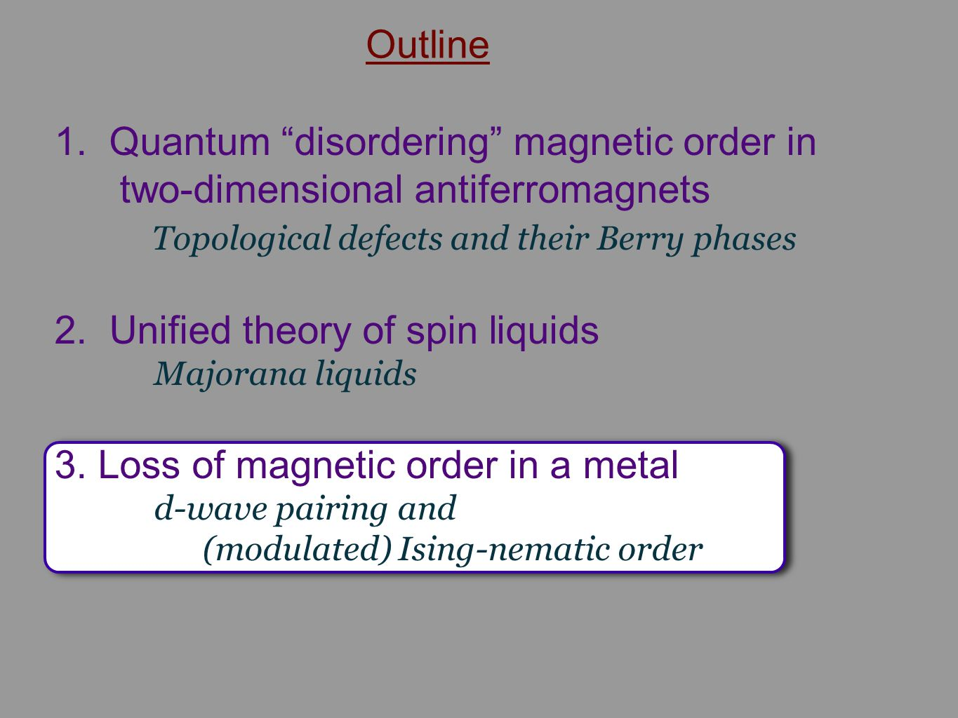 """1. Quantum """"disordering"""" magnetic order in two-dimensional antiferromagnets Topological defects and their Berry phases 2. Unified theory of spin liqui"""