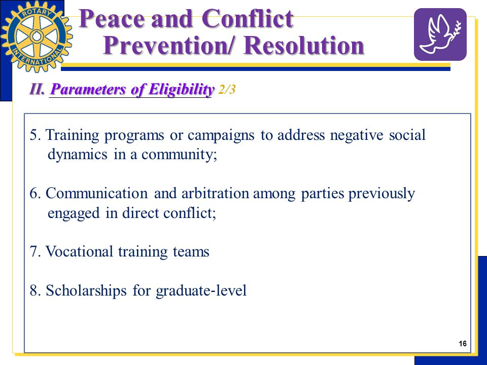 16 5. Training programs or campaigns to address negative social dynamics in a community; 6.