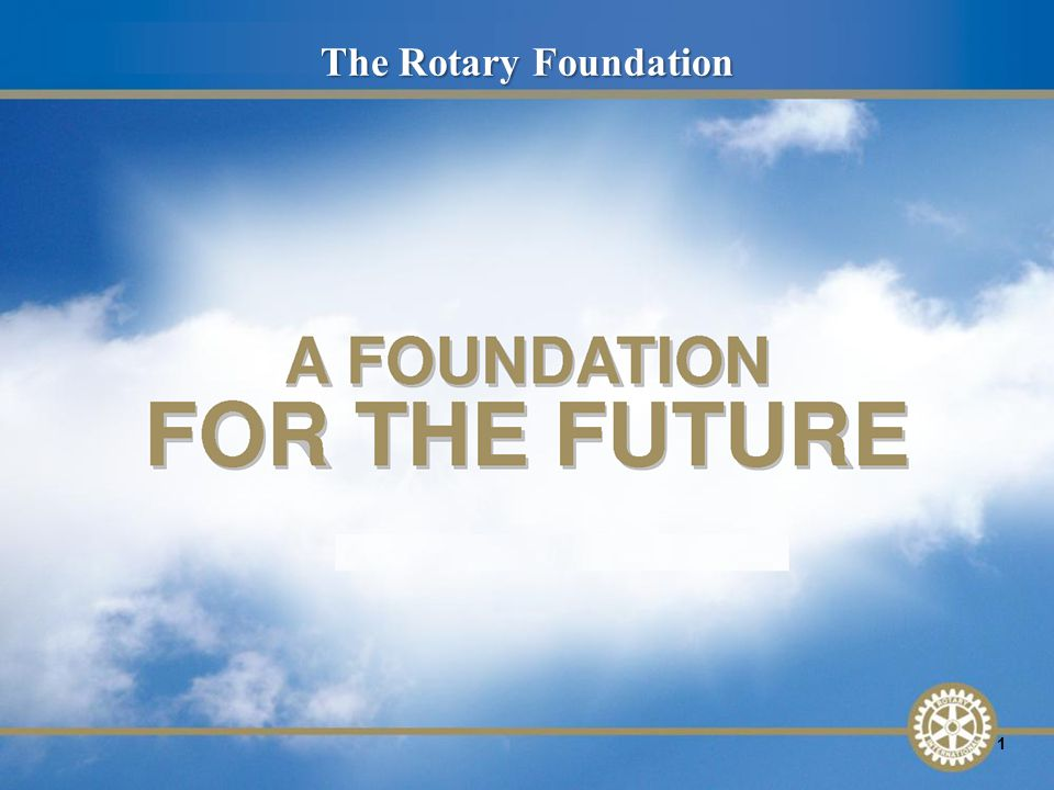 The Rotary Foundation 1