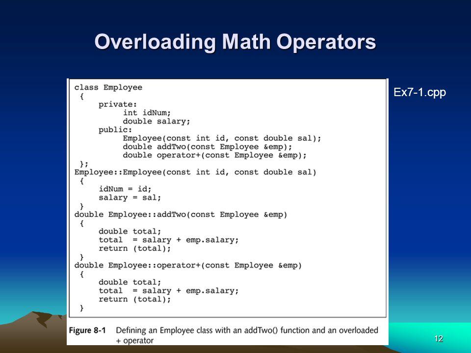 12 Overloading Math Operators Ex7-1.cpp