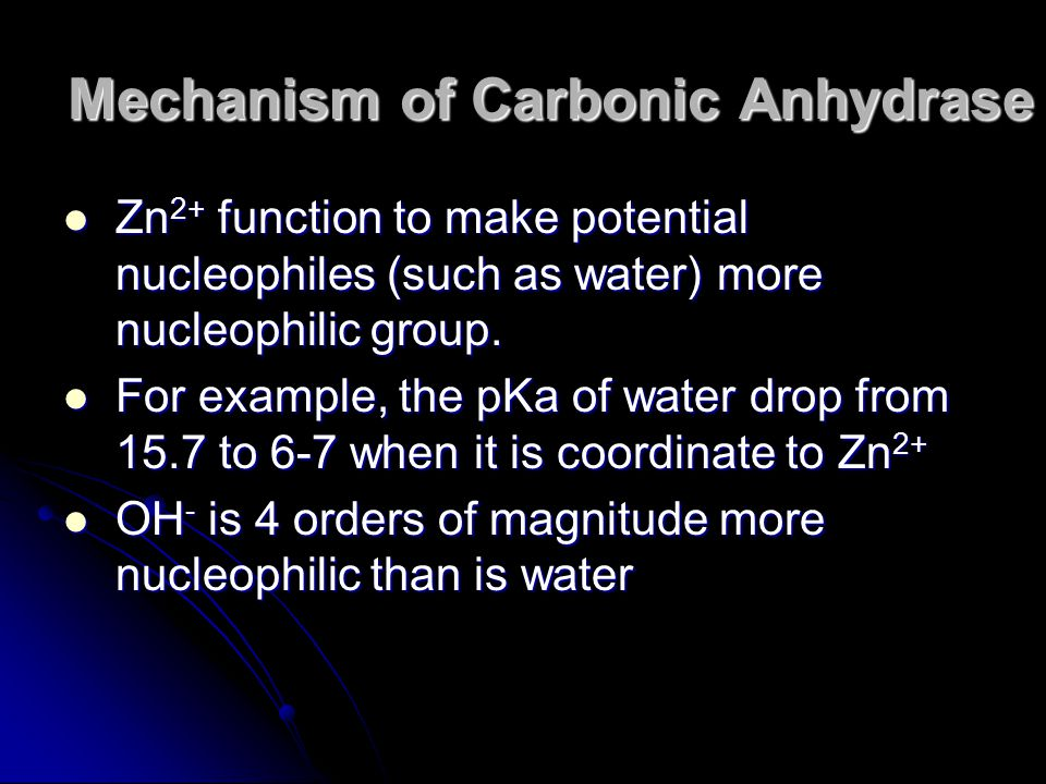Zn 2+ function to make potential nucleophiles (such as water) more nucleophilic group. Zn 2+ function to make potential nucleophiles (such as water) m