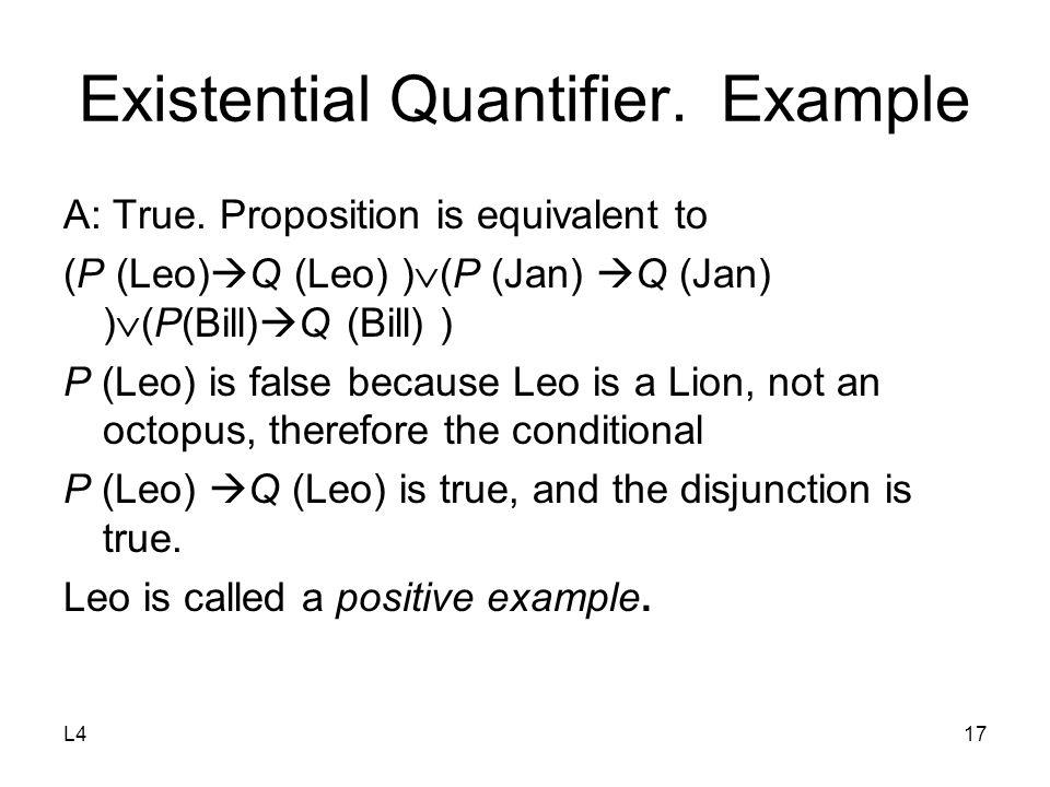 L417 Existential Quantifier. Example A: True.