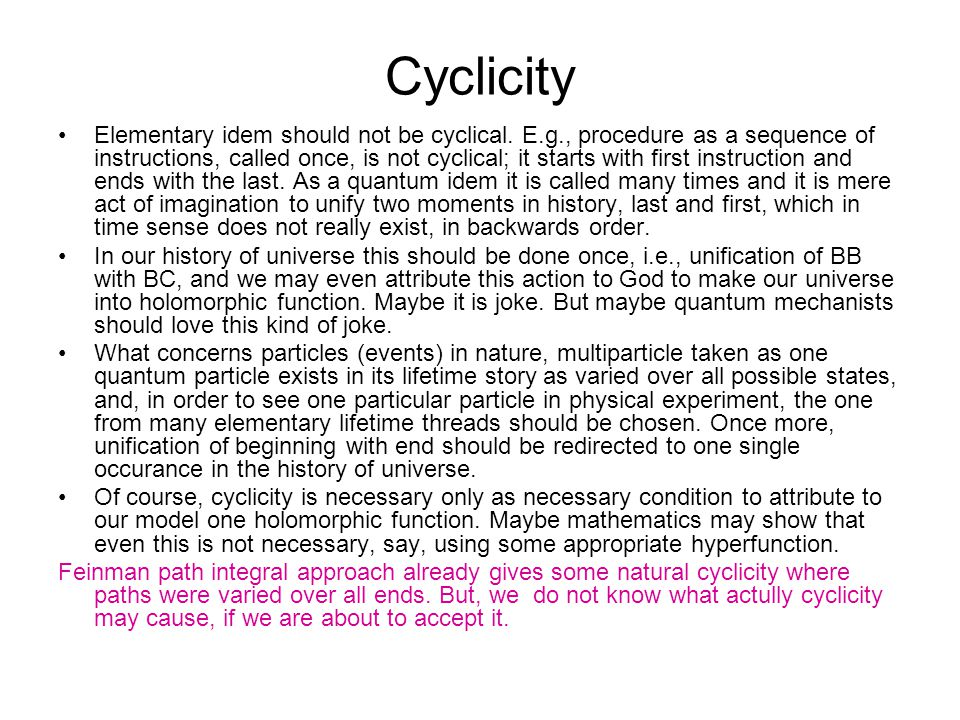 Cyclicity Elementary idem should not be cyclical.