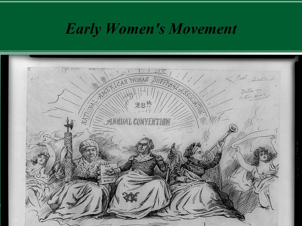 Early Women s Movement
