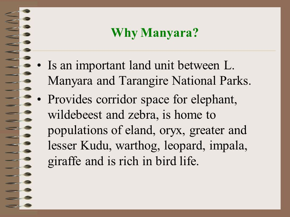 Why Manyara. Is an important land unit between L.