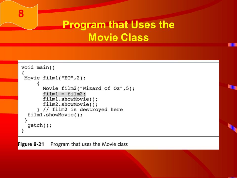 Program that Uses the Movie Class 8