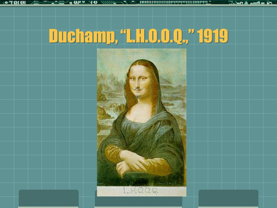 Duchamp, L.H.O.O.Q., 1919
